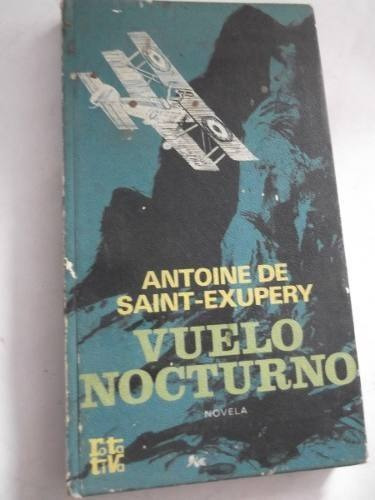 vuelo nocturno antoine de saint-exupery tapa dura principito