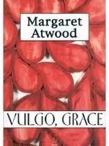 vulgo, grace - margaret atwood