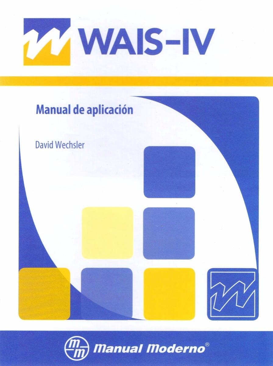 wais iv test escala inteligencia wechsler adultos 397 00 en rh articulo mercadolibre com ar manual de wais iv manual del wais pdf