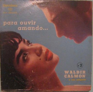 waldir calmon & seu conjunto - para ouvir amando nº 2