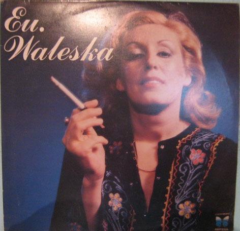 waleska - eu waleska - 1978