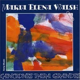 walsh maria elena canciones para grandes cd nuevo