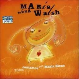 walsh maria elena todos cantamos con maria elena cd nuevo