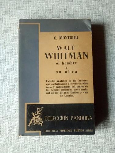 walt whitman - c. montoliu - editorial poseidon 1943