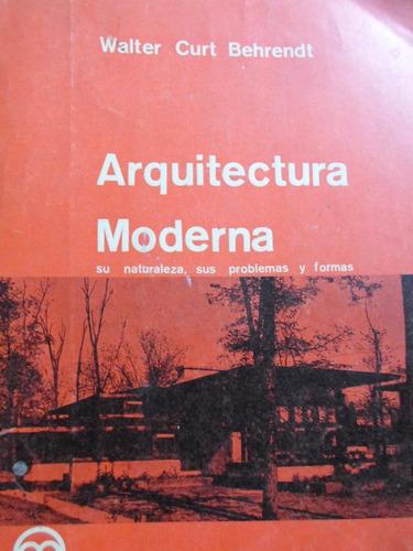 walter  curt - arquitectura moderna.