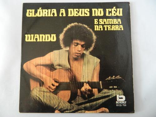 wando 1973 glória a deus no céu e o samba na terra - ep 38