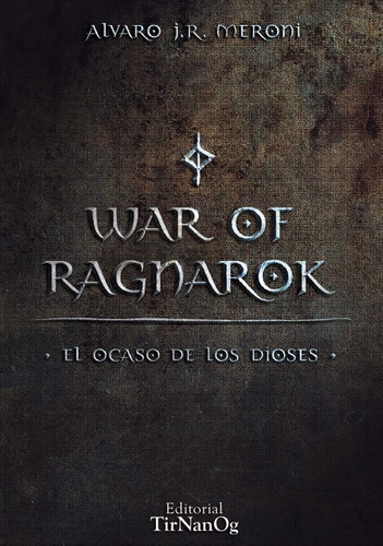 war of ragnarok - el ocaso de los dioses - alvaro meroni