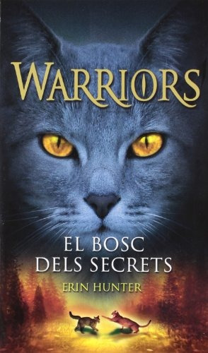 warriors 3. el bosc dels secrets; erin hunter envío gratis