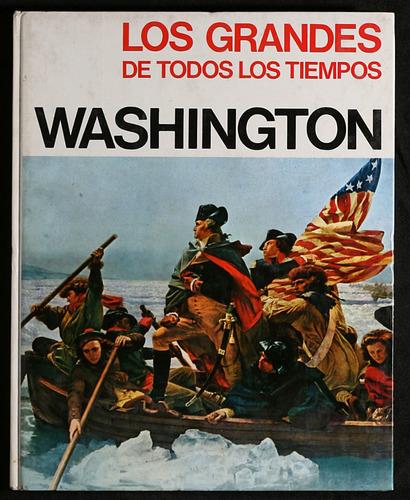 washington - los grandes de todos los tiempos