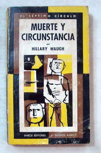 waugh. muerte y circunstancia. séptimo círculo nº 225. 1970.