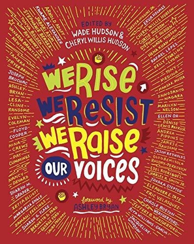 we rise, we resist, we raise our voices : wade hudson