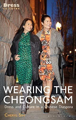 wearing the cheongsam : cheryl sim