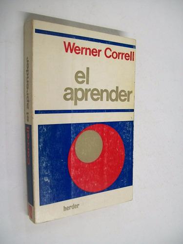 werner correll  el aprender - pedagogia