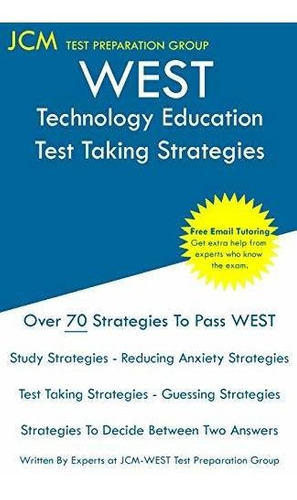 west technology education - test taking strategies : jcm-we