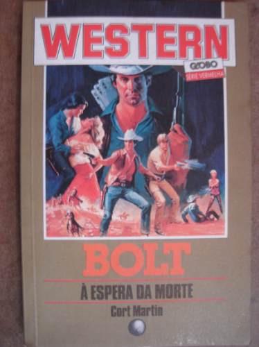 western bolt a espera da morte cort martin