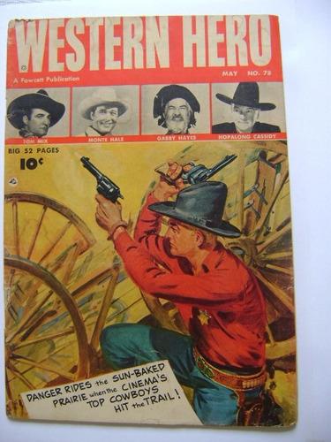 western hero vol. 13 n°78 may 1949 fawcett publications