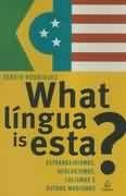 what língua is esta? sérgio rodrigues