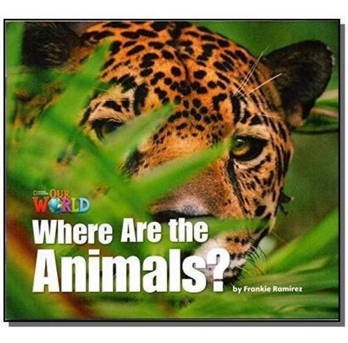 where are the animals? - level 1 - series our worl