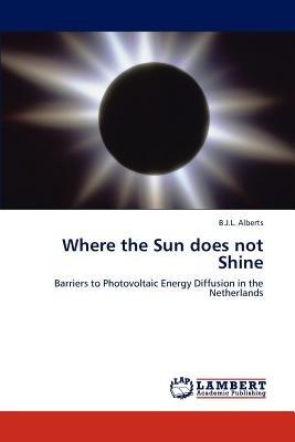 where the sun does not shine; alberts, b. j. l. envío gratis