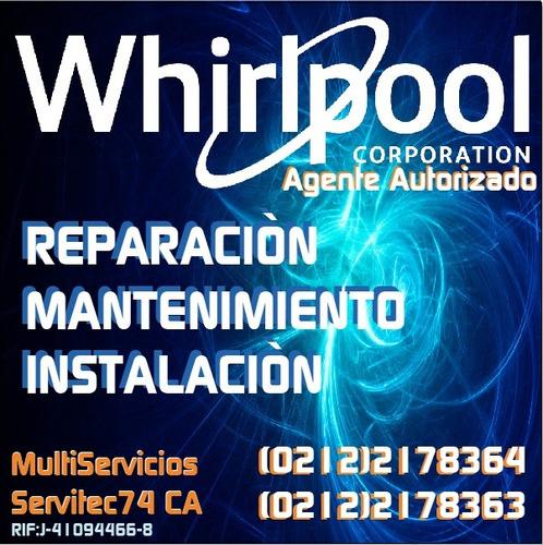 whirlpool reparacion mantenimiento servicio tec autorizado