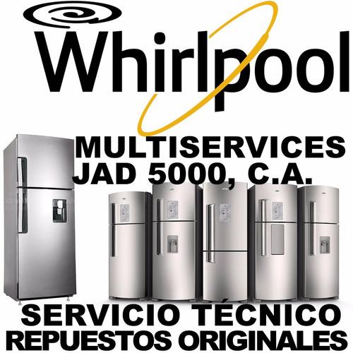 whirlpool servicio técnico autorizado en neveras