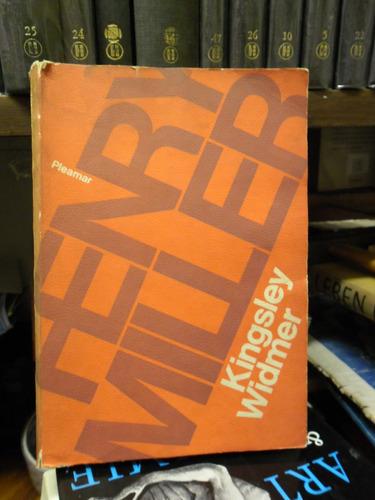 widmer kingsley / henry miller / traducción de león mirlas.