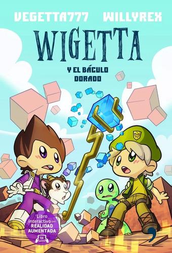wigetta y el báculo dorado - vegetta777 | willyrex