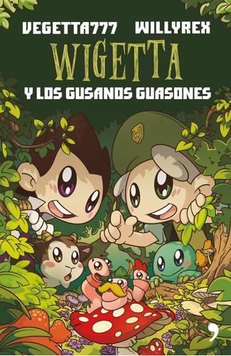 wigetta y los gusanos guasones - willyrex | vegetta777