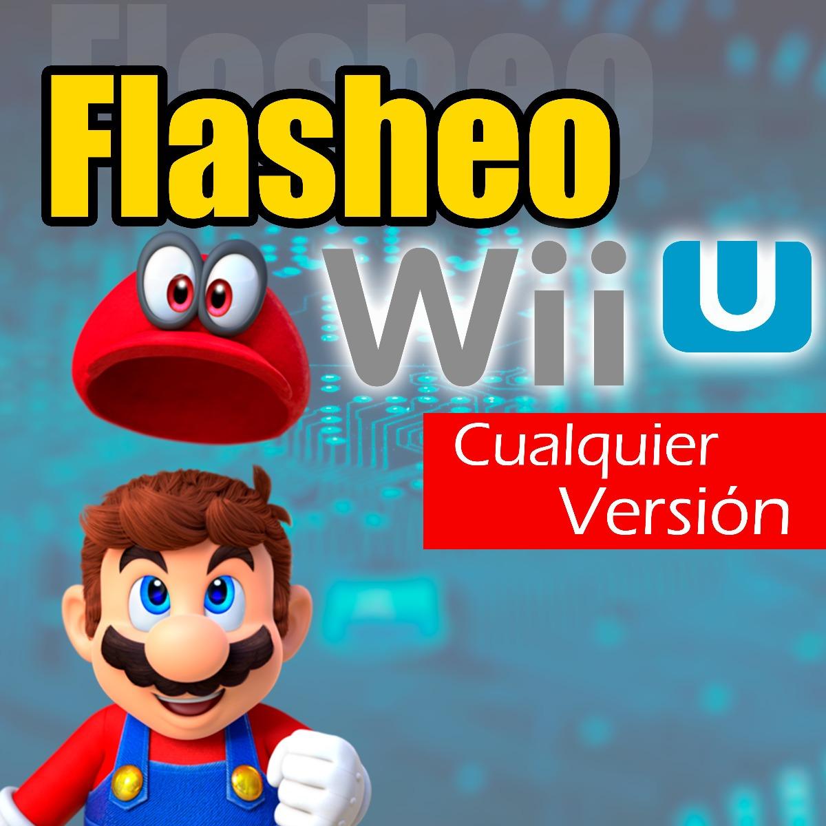 Flasheo Wii U Todas Las Versiones Juegos Gratis S 60 00 En