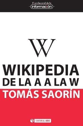 wikipedia de la a a la w(libro ciencias de la informaci¿n)