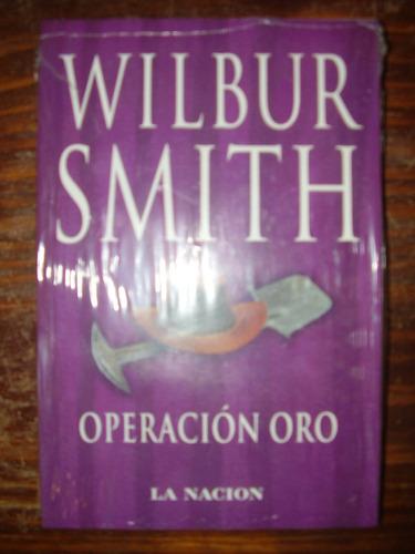 wilbur smith - operación oro.
