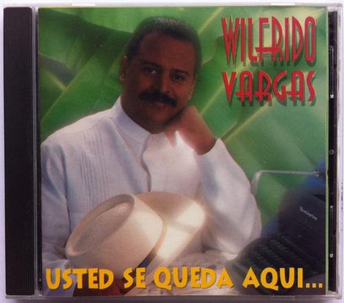 wilfrido vargas. usted se queda aquí. cd original, usado
