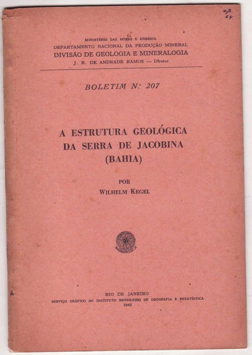 Wilhelm Kegel Estrutura Geológica Da Serra De Jacobina