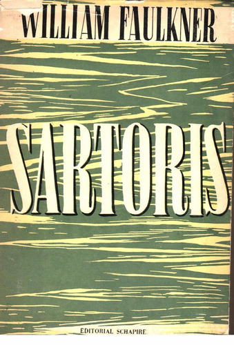 william faulkner / sartoris