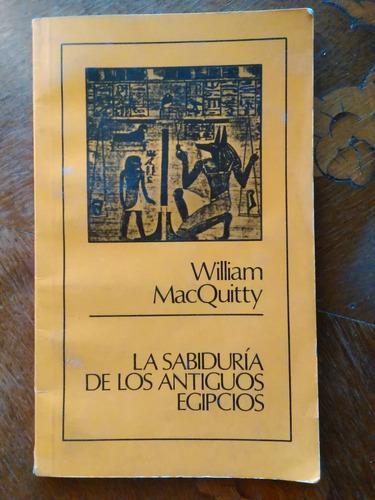 william macquitty - la sabiduría de los antiguos egipcios