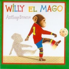 willy el mago, anthony browne, ed. fce