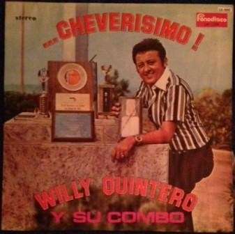 willy quintero y su combo, cheverisimo vinilo colombia 1977