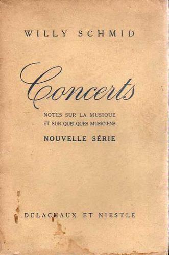 willy schmid - concerts - notes sur la musique - 2 tomos