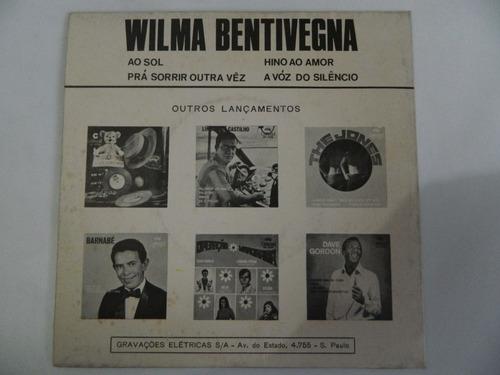wilma bentivegna - hino ao amor / ao sol - compacto ep 75