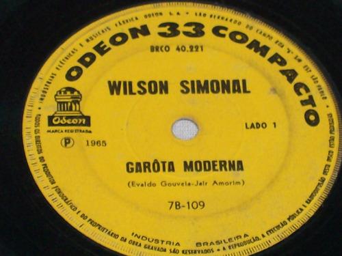 wilson simonal - ep 7 / vinil juca bobão e garota moderna