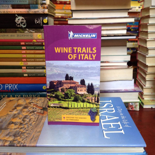 wine trails of italy: itineraries trough the vineyards.
