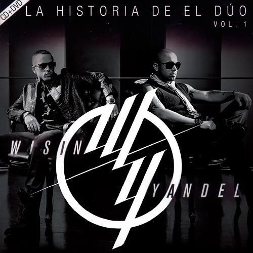 wisin y yandel la historia del duo volumen 1  cd + dvd