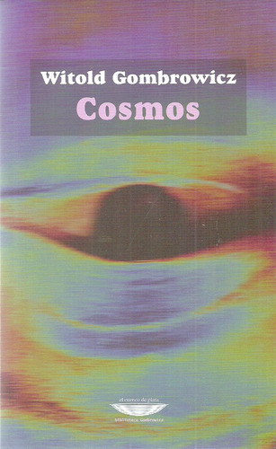 witold gombrowicz.  cosmos