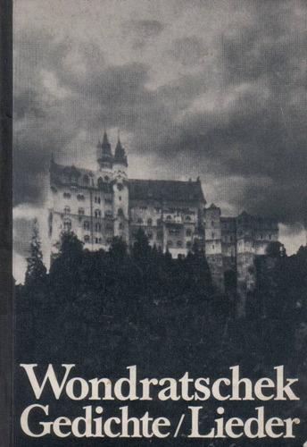 wolf wondratschek / gedichte - lieder / libro en alemán