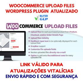 Woocommerce Upload Files Wordpress Plugin Atualizado