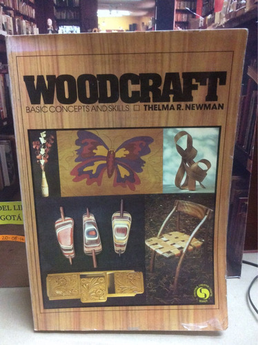 woodcraft basic concepts and skills. thelmar newman