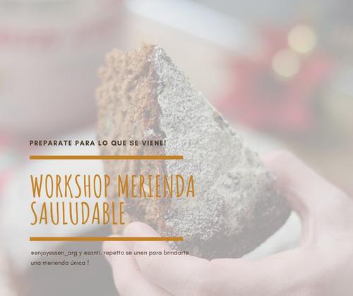 workshop merienda saludables con santi repetto y enjoy essen