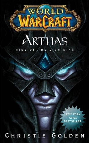 world of warcraft: arthas: subida del rey exánime (world of