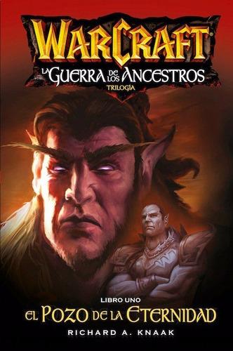 world of warcraft la guerra de los ancestros 1 al 3(comp)