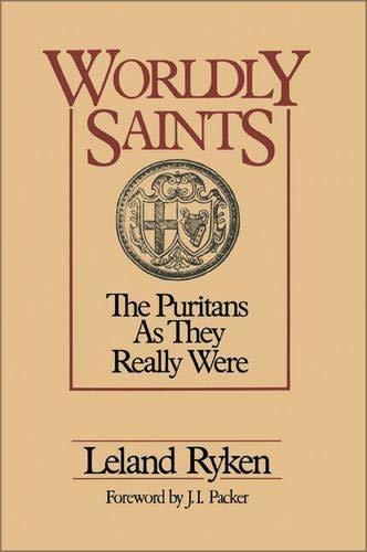 worldly saints : leland ryken